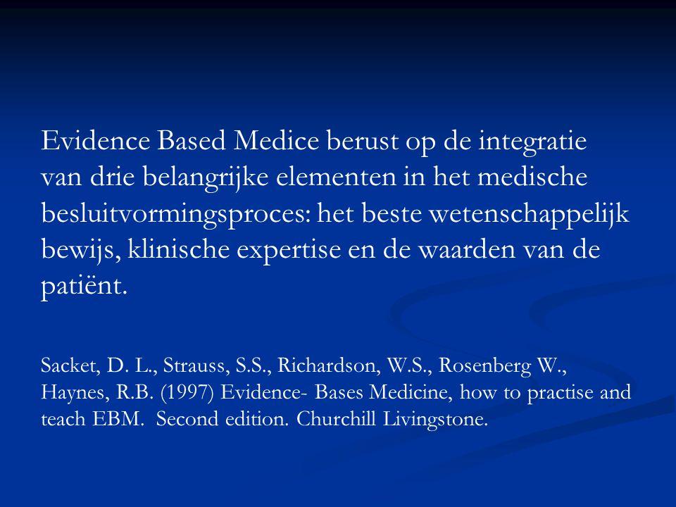 Evidence Based Medice berust op de integratie van drie belangrijke elementen in het medische besluitvormingsproces: het beste wetenschappelijk bewijs, klinische expertise en de waarden van de patiënt.
