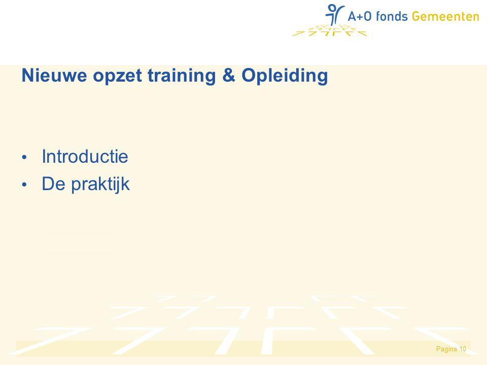 Nieuwe opzet training & Opleiding