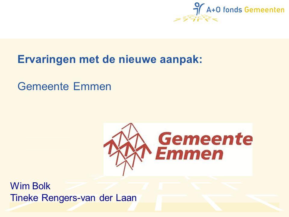 Ervaringen met de nieuwe aanpak: Gemeente Emmen