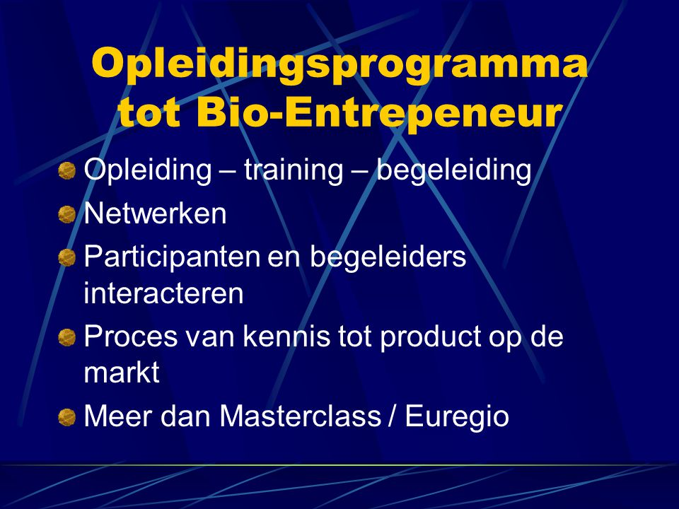 Opleidingsprogramma tot Bio-Entrepeneur