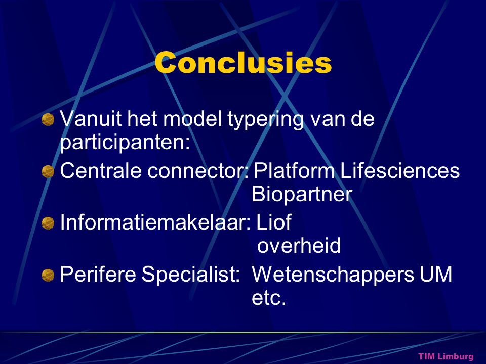 Conclusies Vanuit het model typering van de participanten: