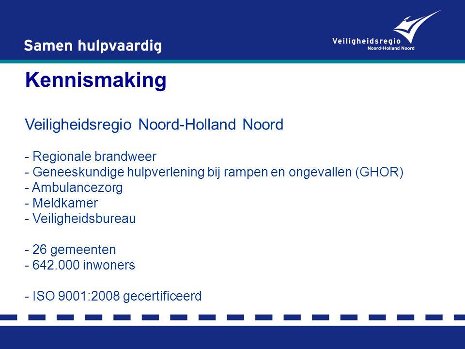 Kennismaking Veiligheidsregio Noord-Holland Noord Regionale brandweer