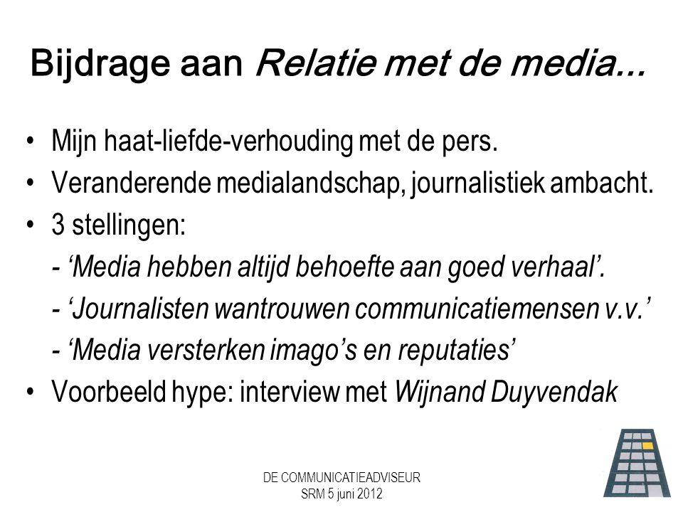 Bijdrage aan Relatie met de media...
