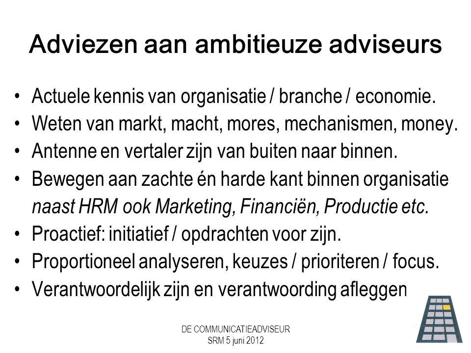 Adviezen aan ambitieuze adviseurs