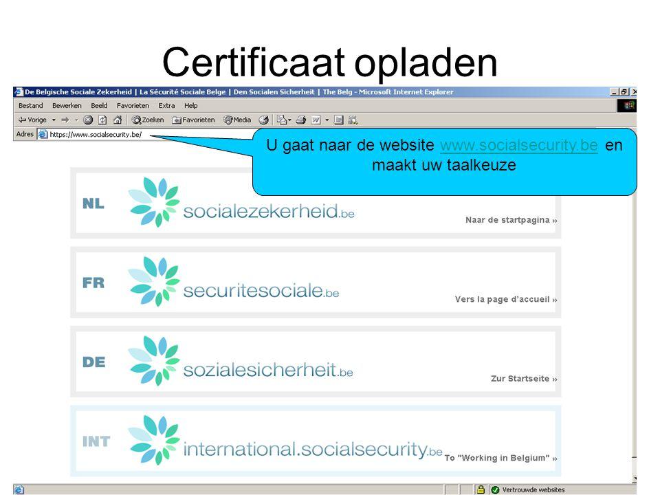 U gaat naar de website www.socialsecurity.be en maakt uw taalkeuze