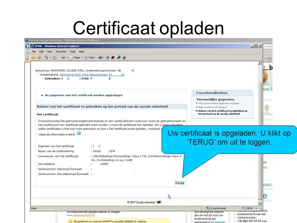 Uw certificaat is opgeladen. U klikt op 'TERUG' om uit te loggen.