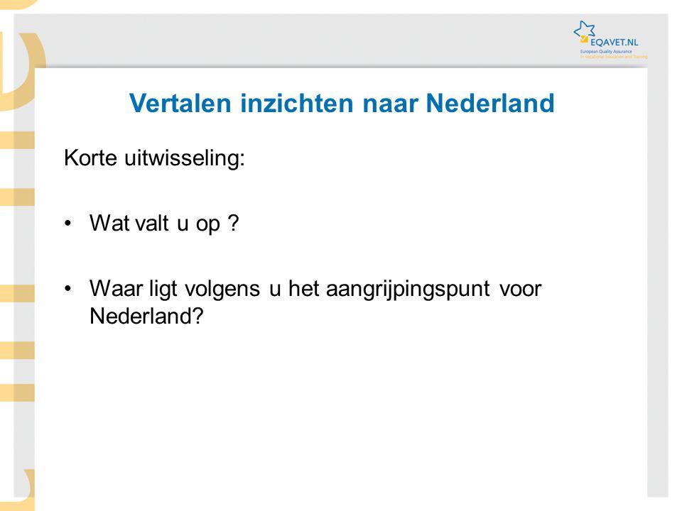 Vertalen inzichten naar Nederland