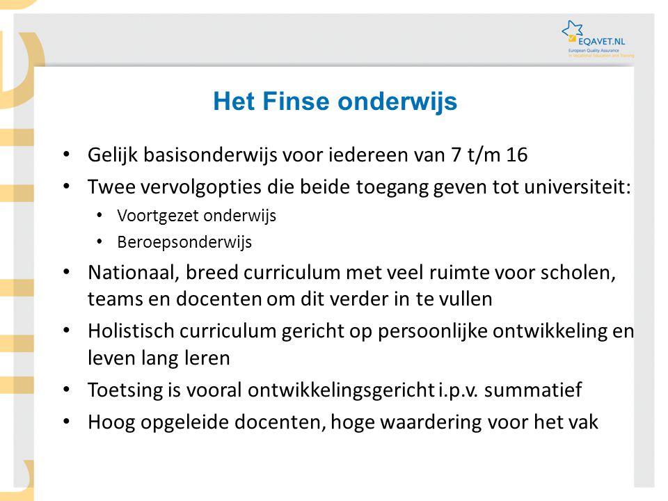 Het Finse onderwijs Gelijk basisonderwijs voor iedereen van 7 t/m 16