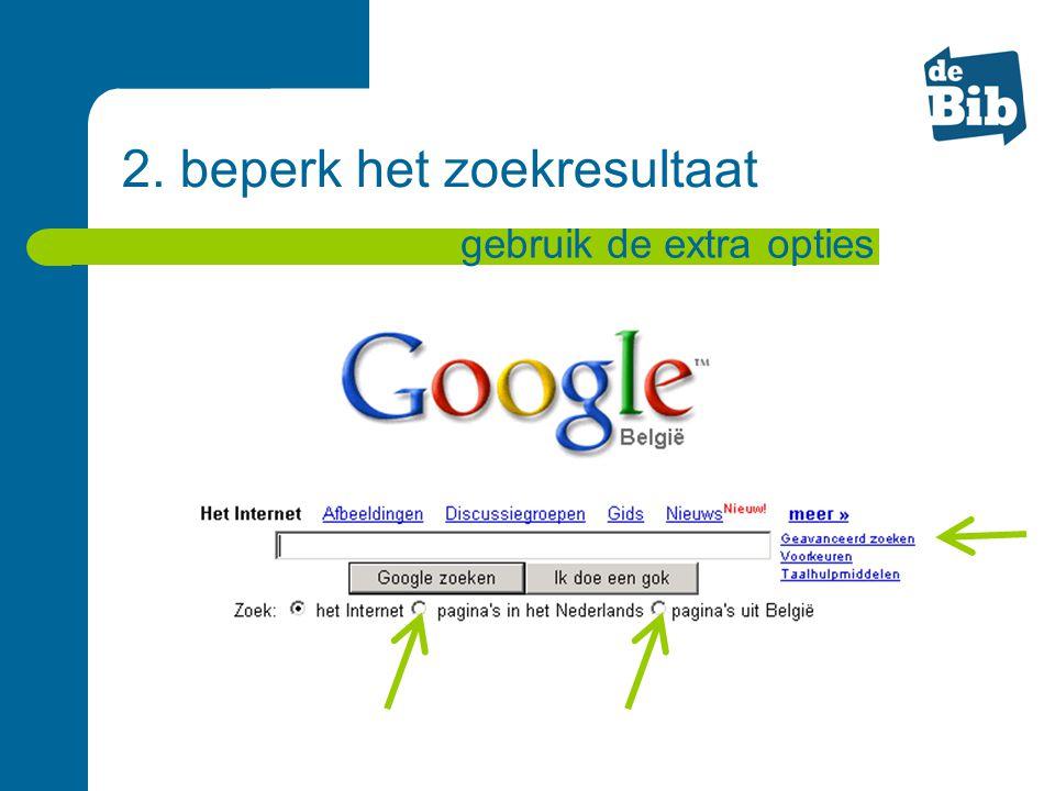 2. beperk het zoekresultaat