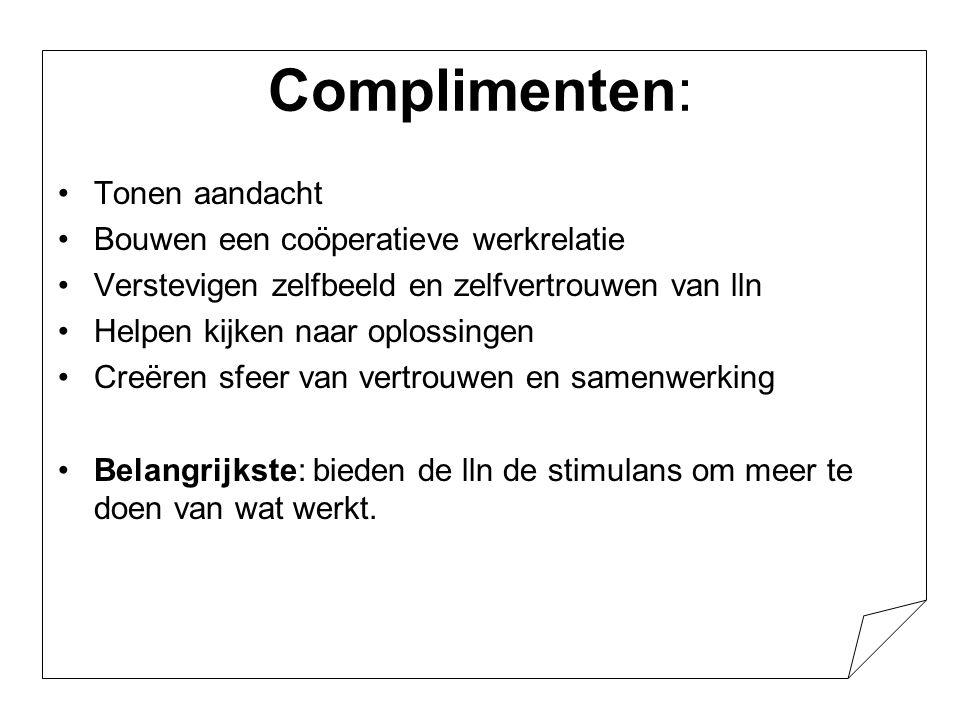 Complimenten: Tonen aandacht Bouwen een coöperatieve werkrelatie