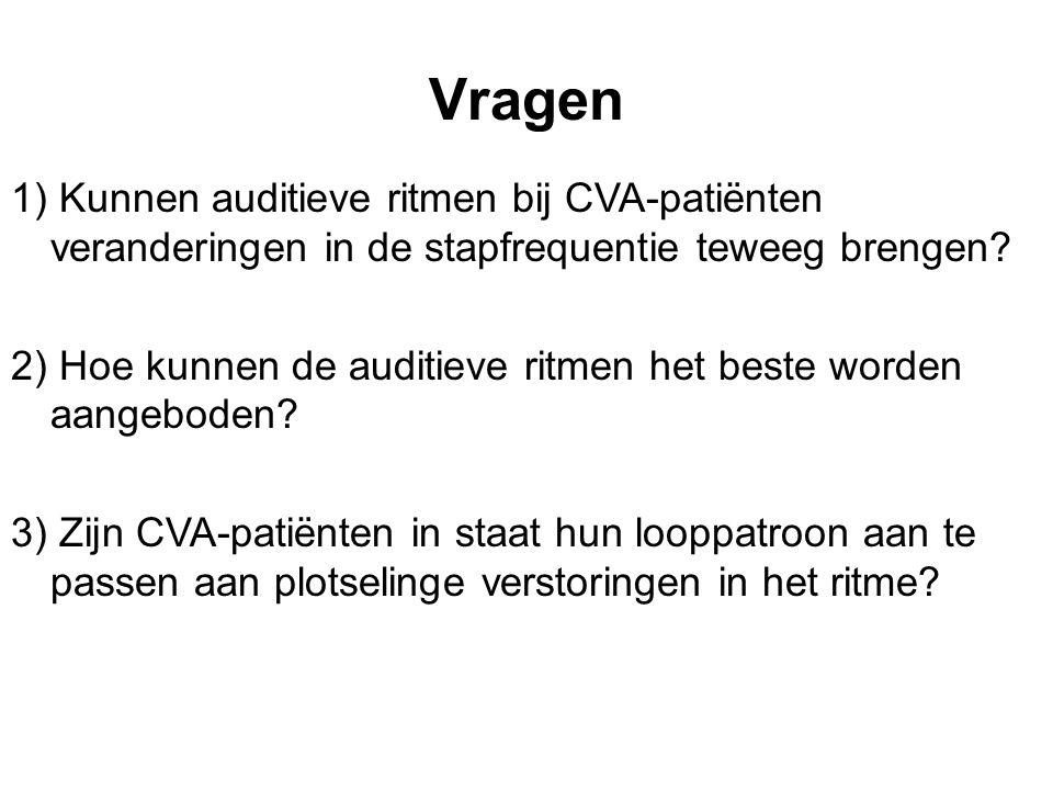 Vragen 1) Kunnen auditieve ritmen bij CVA-patiënten veranderingen in de stapfrequentie teweeg brengen