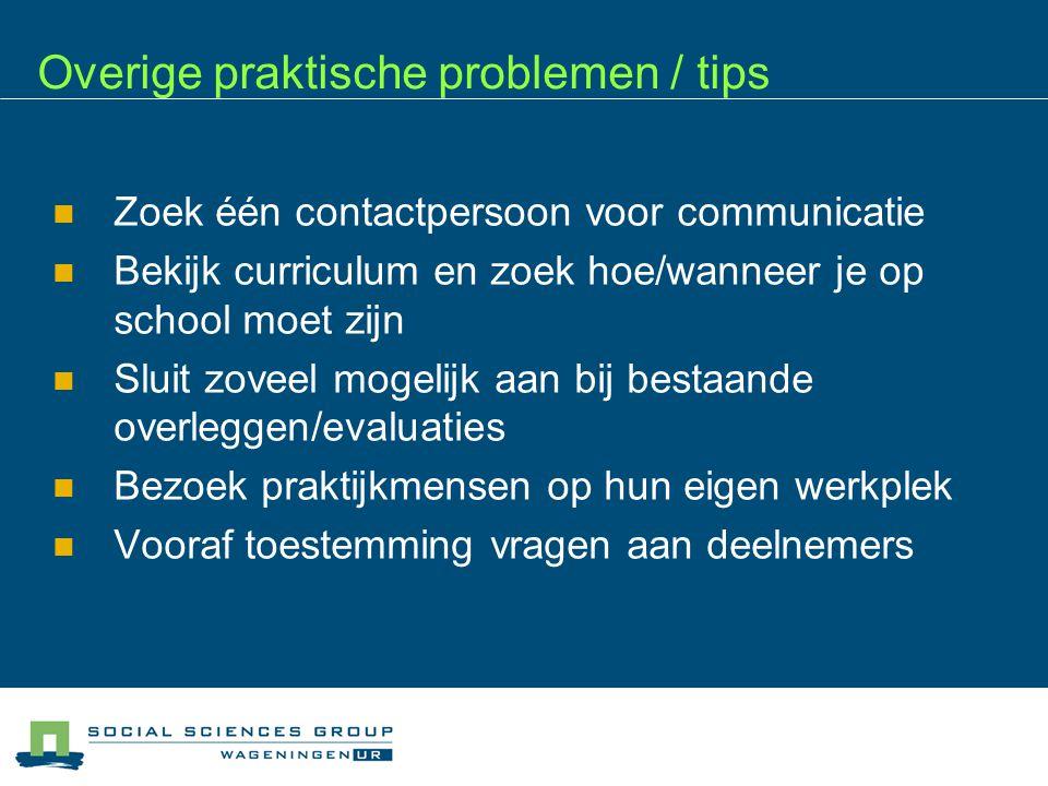 Overige praktische problemen / tips