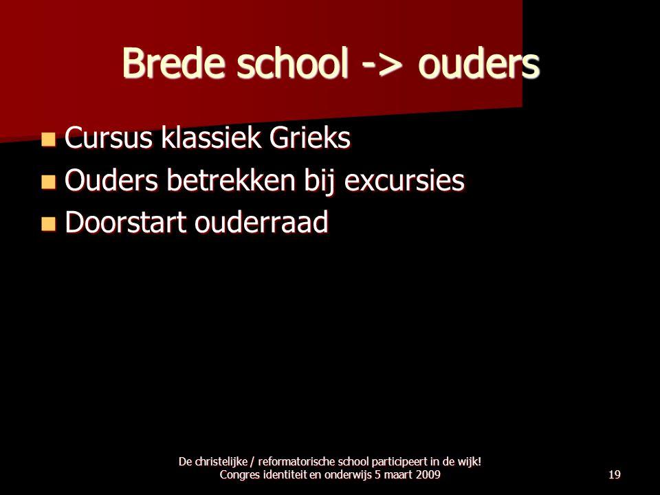 Brede school -> ouders