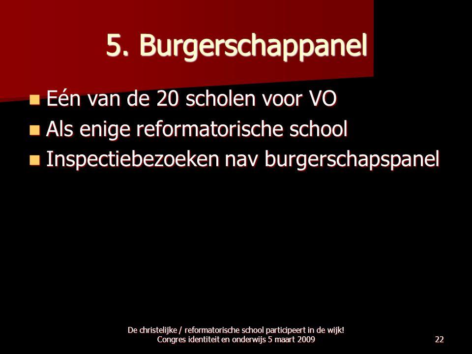 5. Burgerschappanel Eén van de 20 scholen voor VO