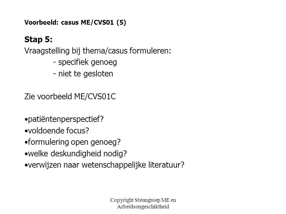 Voorbeeld: casus ME/CVS01 (5)
