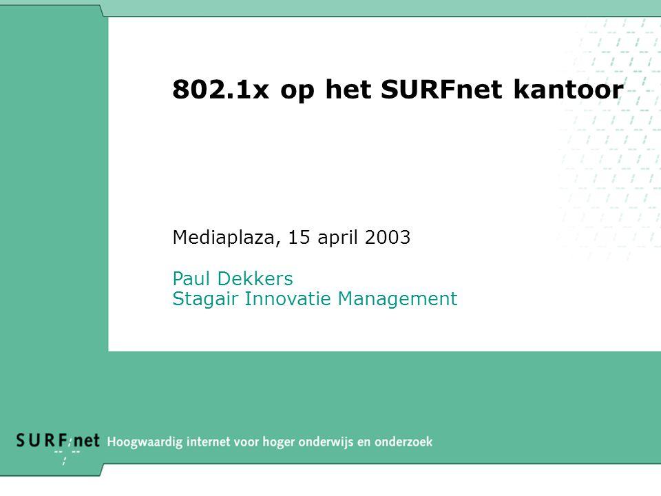 802.1x op het SURFnet kantoor
