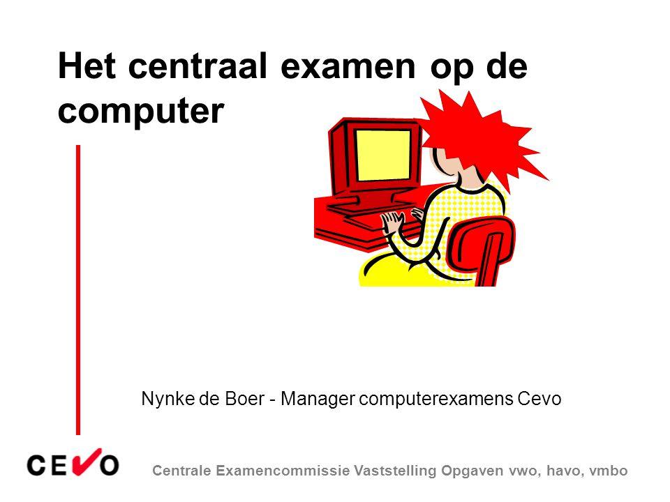 Het centraal examen op de computer