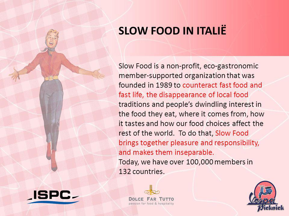 SLOW FOOD IN ITALIË