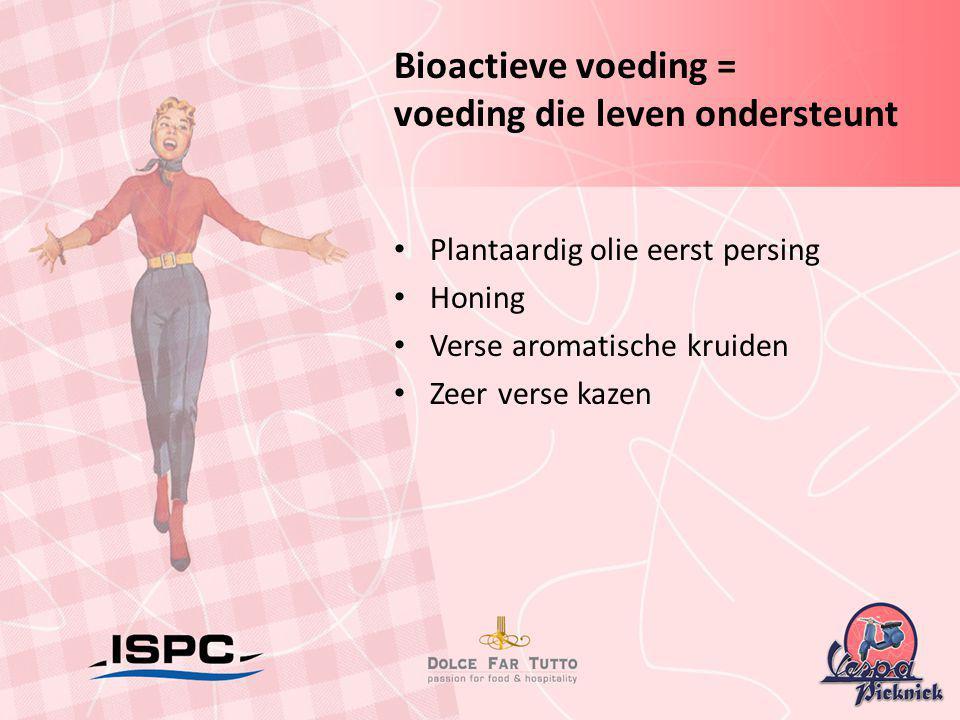 Bioactieve voeding = voeding die leven ondersteunt