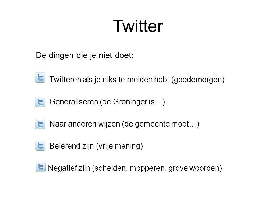 Twitter De dingen die je niet doet: