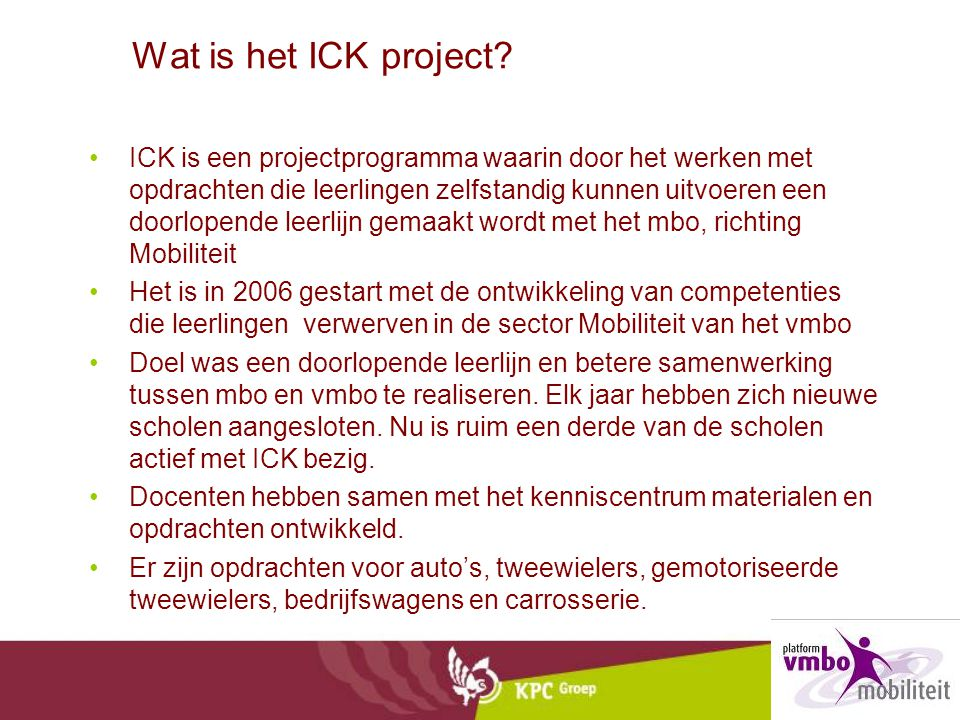Wat is het ICK project