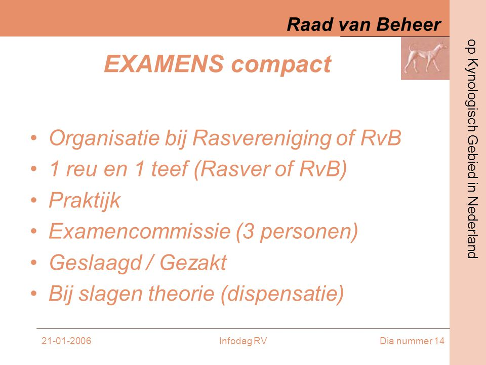 EXAMENS compact Organisatie bij Rasvereniging of RvB