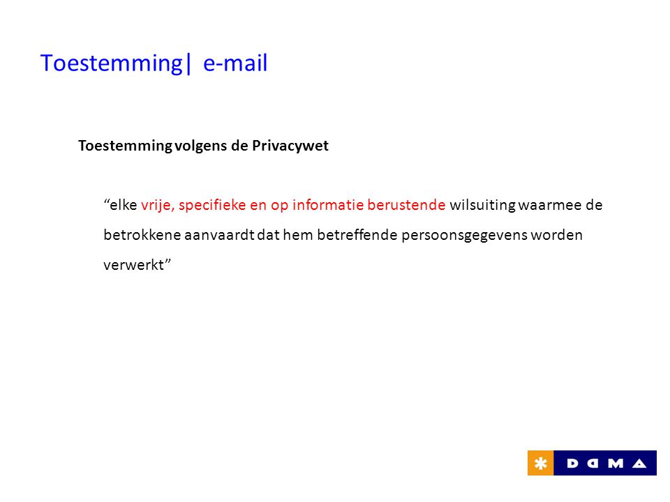 Toestemming| e-mail Toestemming volgens de Privacywet