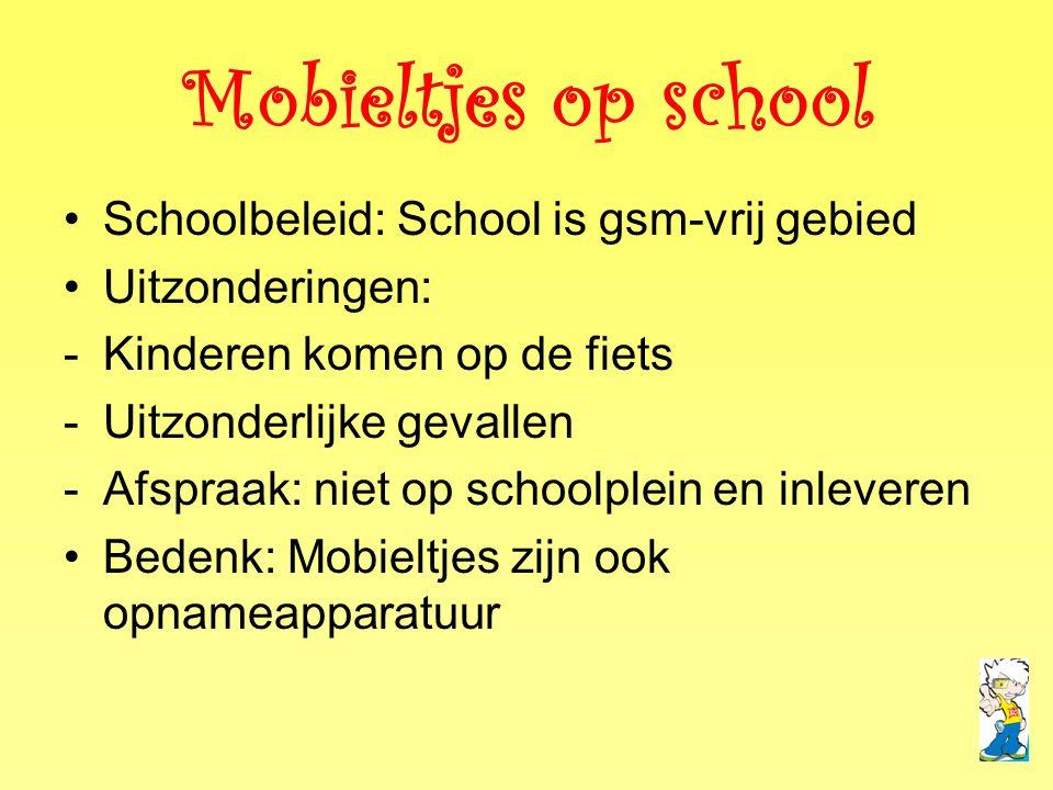Mobieltjes op school Schoolbeleid: School is gsm-vrij gebied