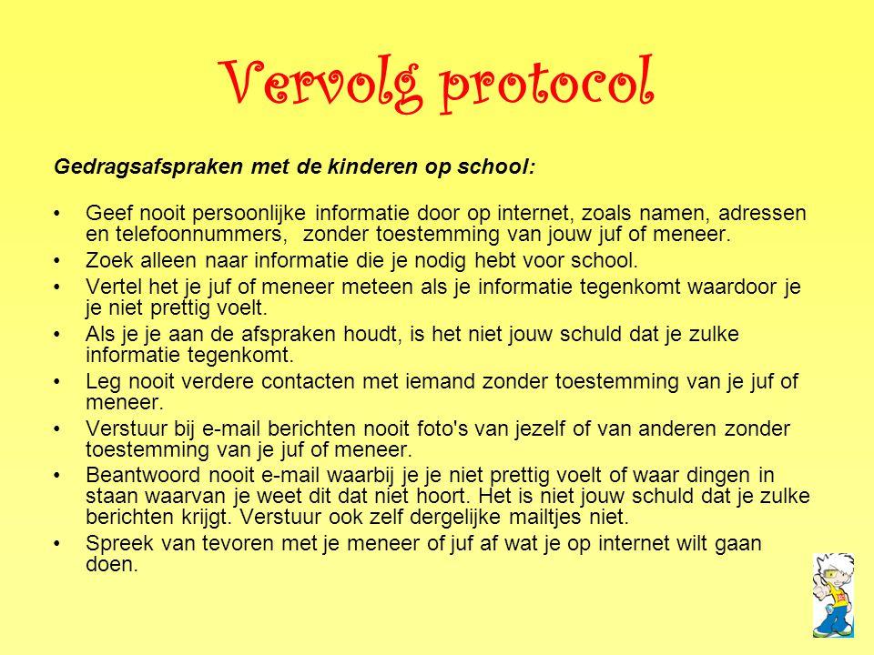 Vervolg protocol Gedragsafspraken met de kinderen op school:
