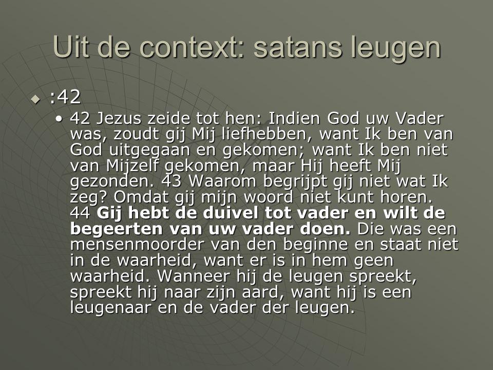 Uit de context: satans leugen