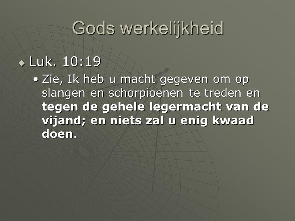 Gods werkelijkheid Luk. 10:19