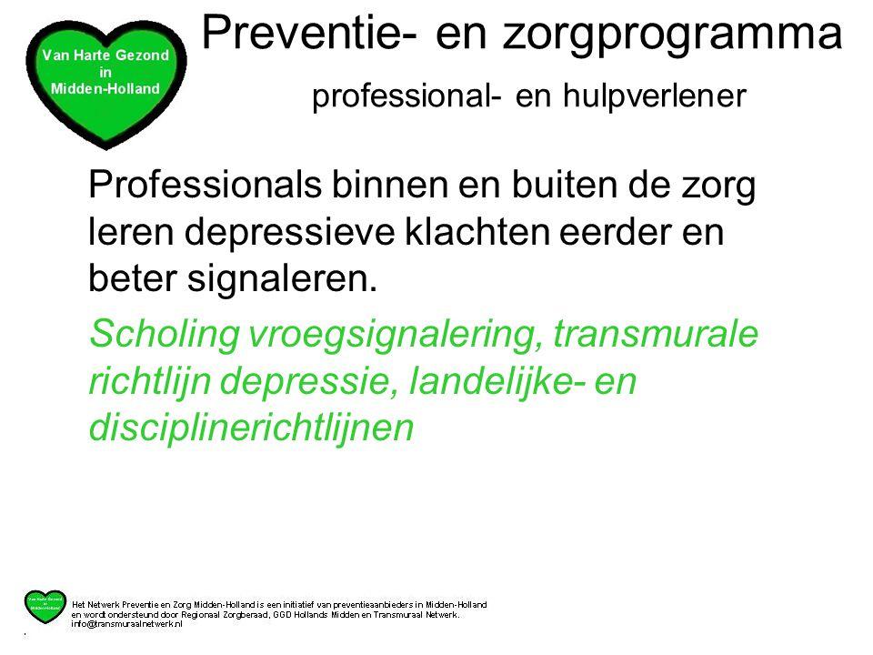 Preventie- en zorgprogramma professional- en hulpverlener