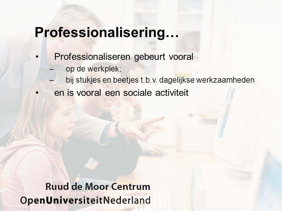 Professionalisering…