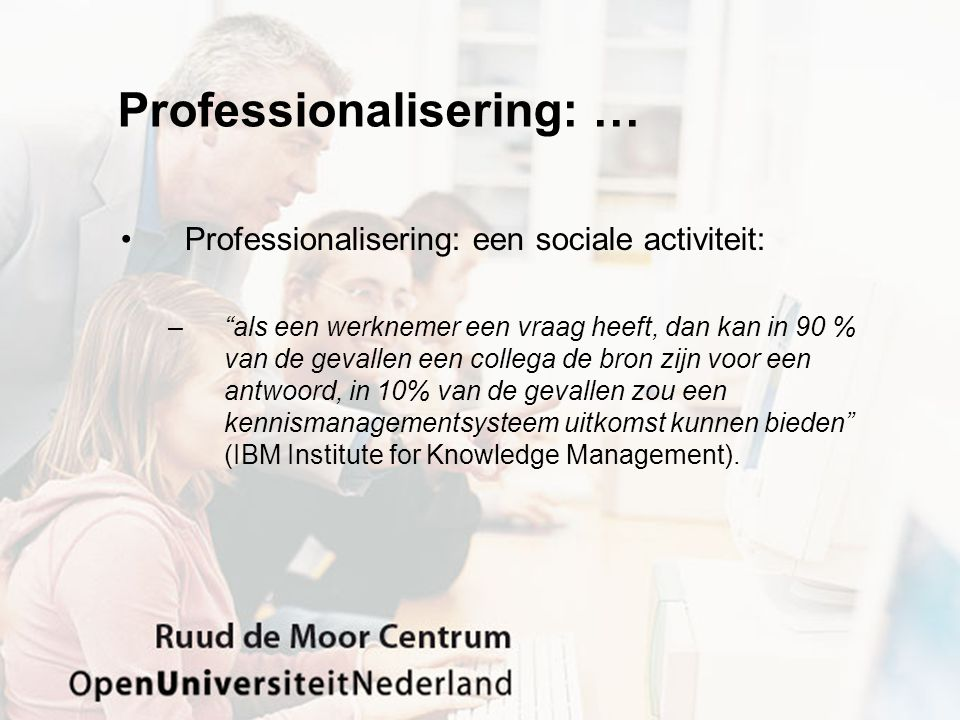 Professionalisering: …