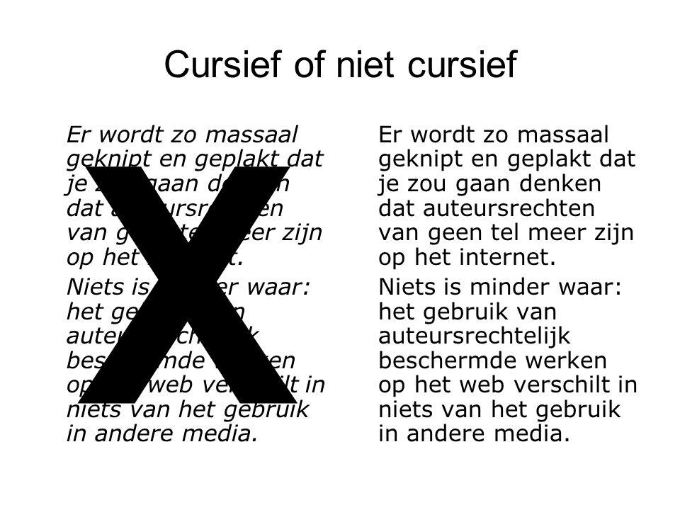 Cursief of niet cursief