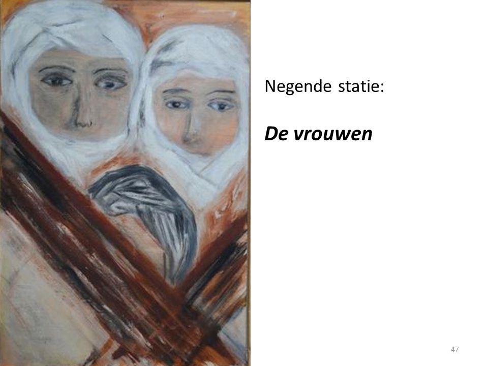 Negende statie: De vrouwen
