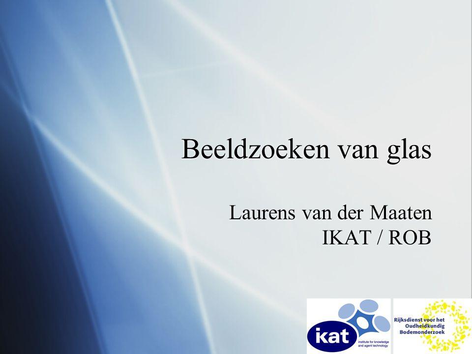 Laurens van der Maaten IKAT / ROB