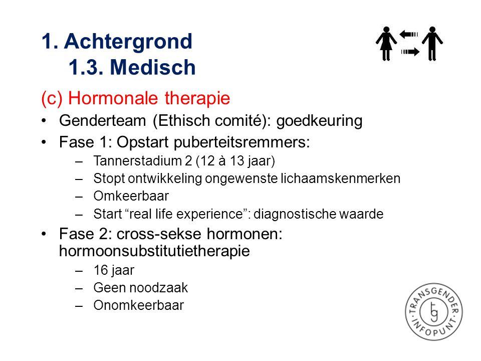 1. Achtergrond 1.3. Medisch (c) Hormonale therapie