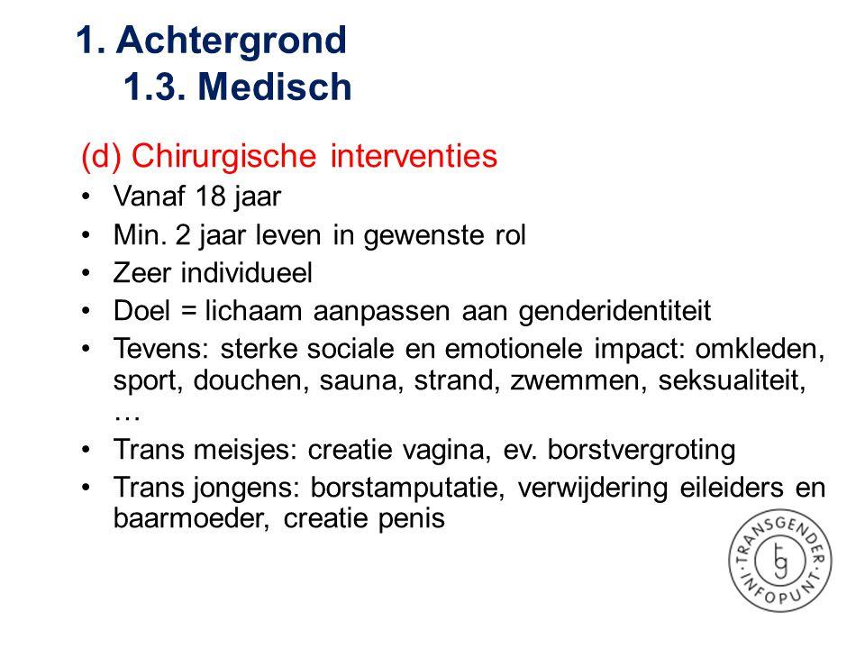 1. Achtergrond 1.3. Medisch (d) Chirurgische interventies