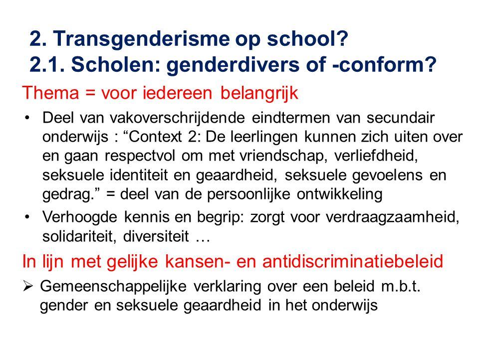 2. Transgenderisme op school 2.1. Scholen: genderdivers of -conform