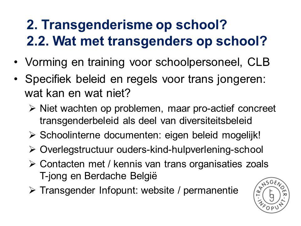 2. Transgenderisme op school 2.2. Wat met transgenders op school