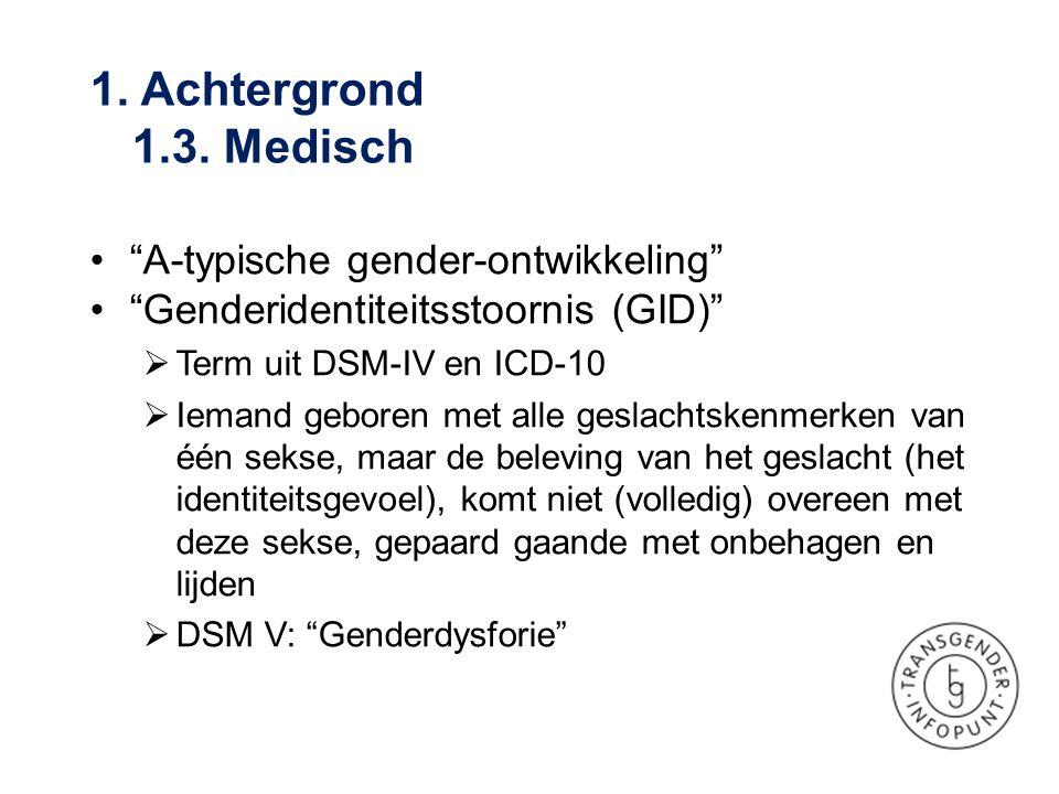 1. Achtergrond 1.3. Medisch A-typische gender-ontwikkeling