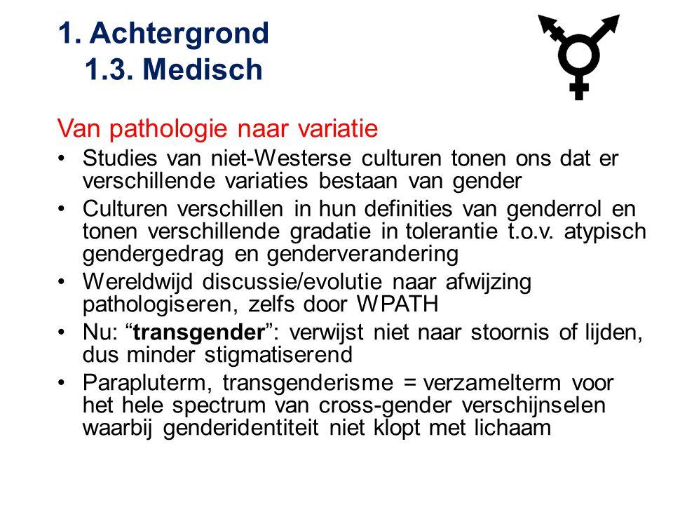 1. Achtergrond 1.3. Medisch Van pathologie naar variatie