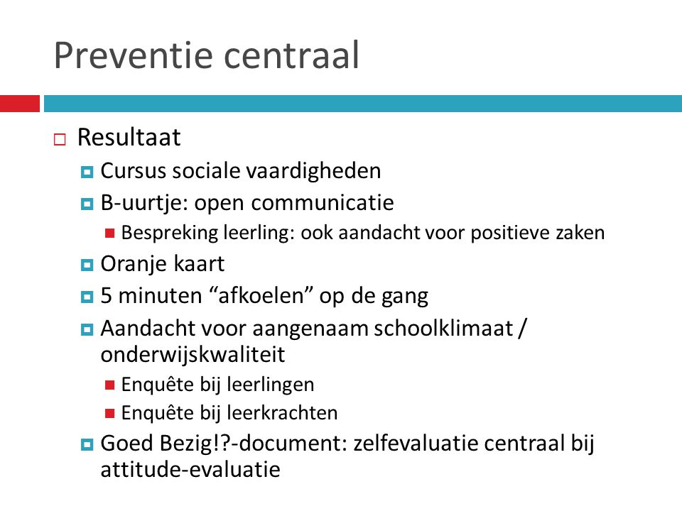 Preventie centraal Resultaat Cursus sociale vaardigheden