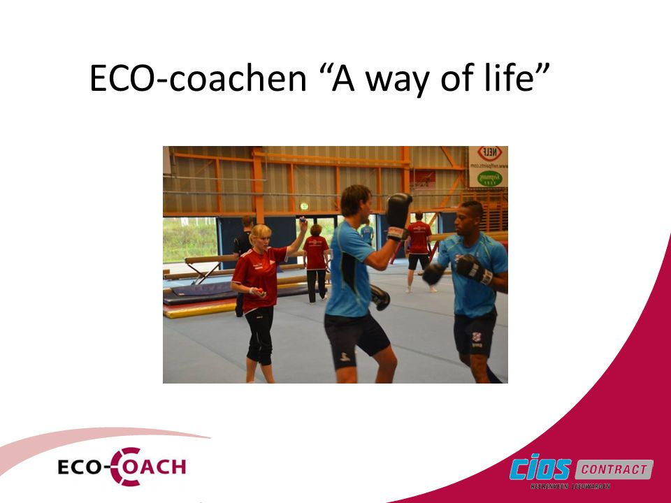 ECO-coachen A way of life
