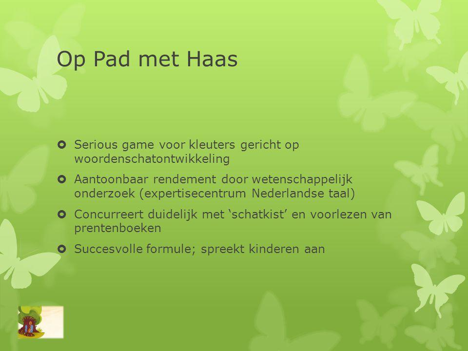 Op Pad met Haas Serious game voor kleuters gericht op woordenschatontwikkeling.