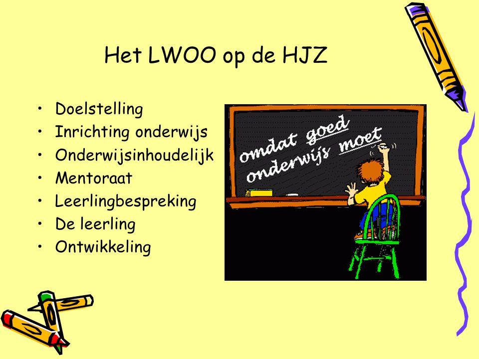 Het LWOO op de HJZ Doelstelling Inrichting onderwijs