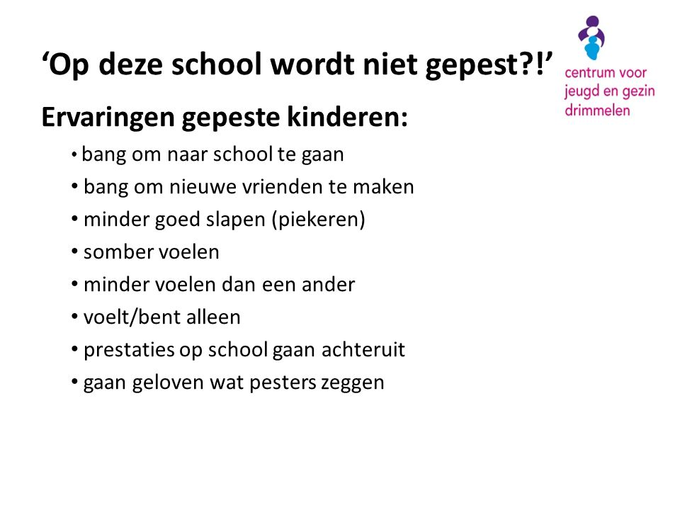 'Op deze school wordt niet gepest !'