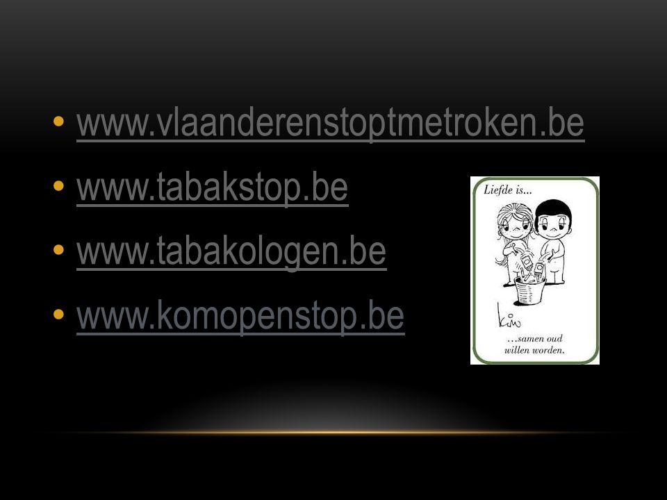 www.vlaanderenstoptmetroken.be www.tabakstop.be www.tabakologen.be www.komopenstop.be