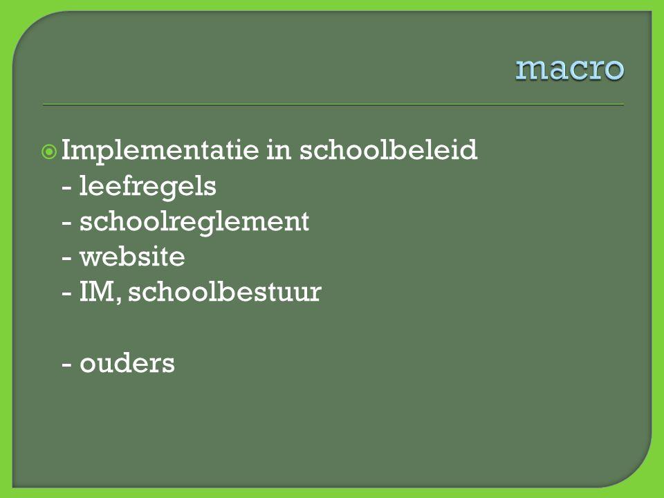 macro Implementatie in schoolbeleid - leefregels - schoolreglement